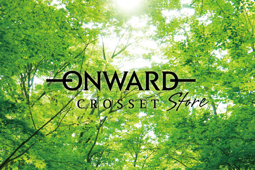 ONWARD CROSSET STOREオープンのお知らせ