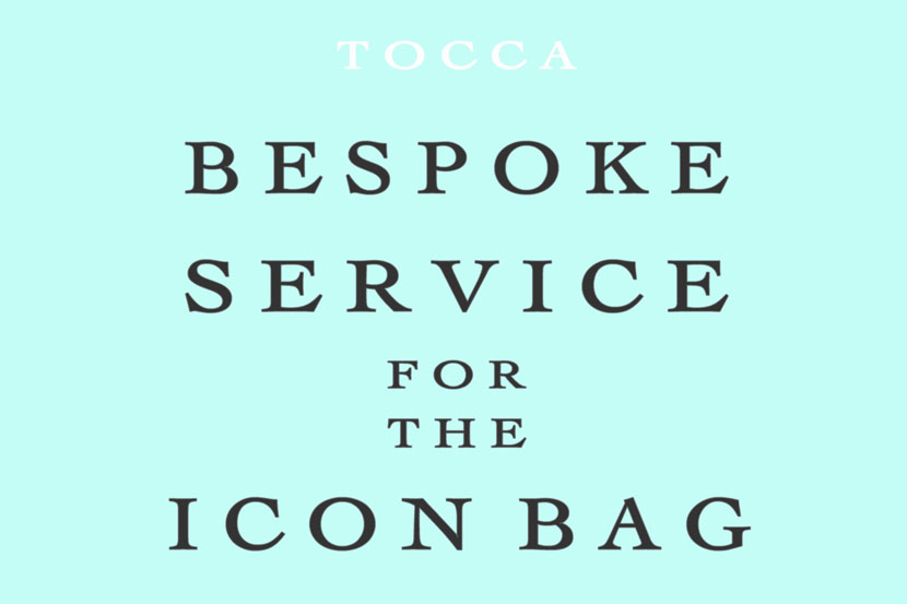 BESPOKE SERVICE for the ICON BAG イベント開催 - TOCCA