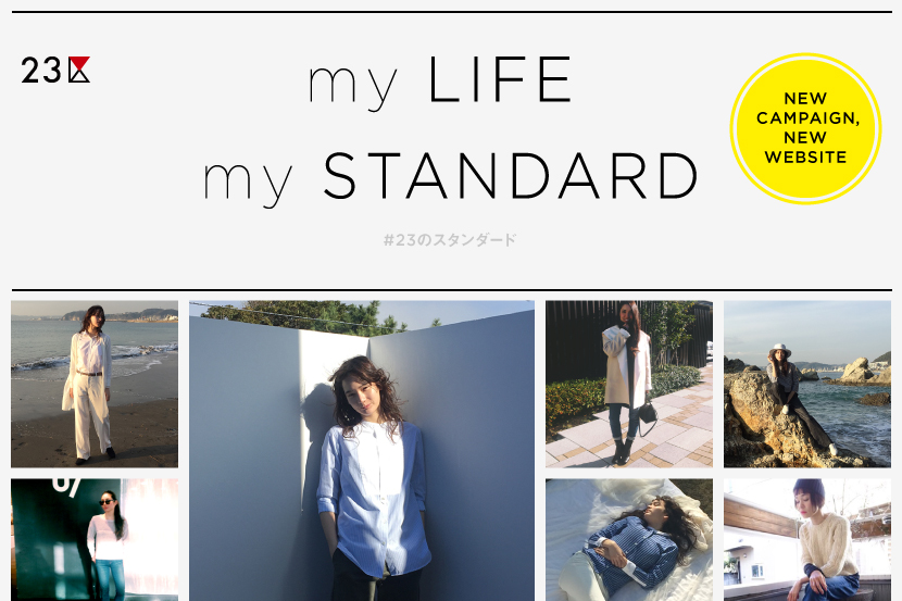 - 23anniversary Campaign Start  - ''my LIFE, my STANDARD'' - 23区