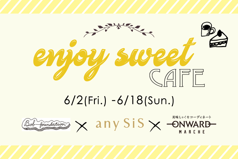 Enjoy sweet cafe fair - any SiS