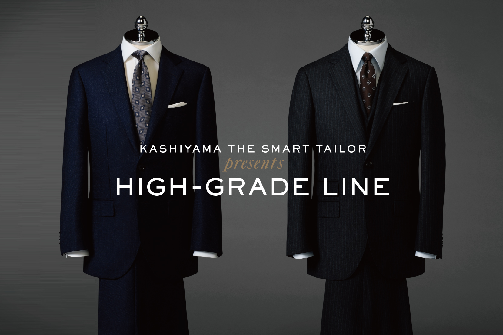 HIGH-GRADE LINE - KASHIYAMA the Smart Tailor