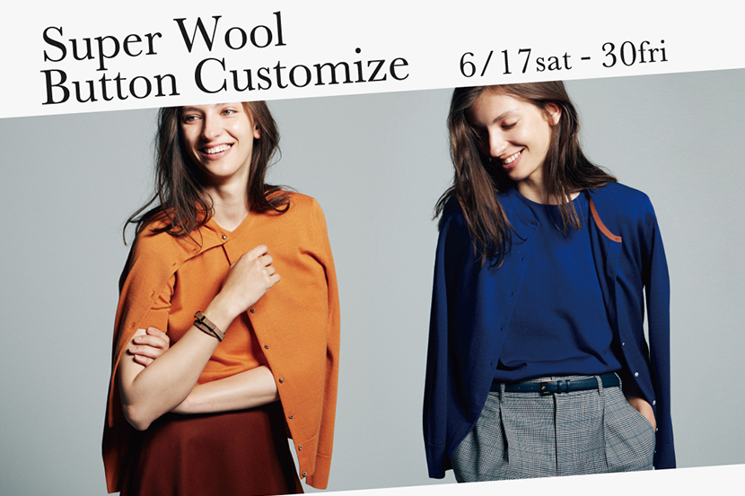 Super Wool Button Customize 6/17sat-30fri -23区