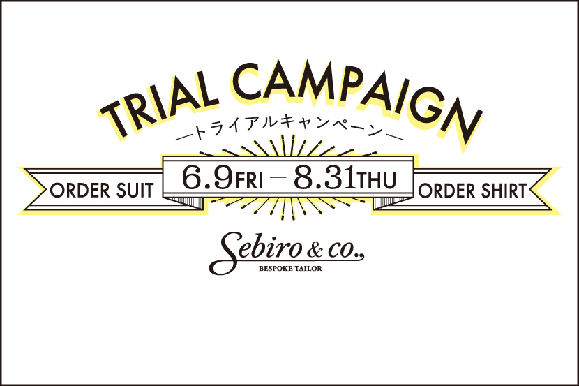 TRIAL CAMPAIGN - Sebiro & co .,