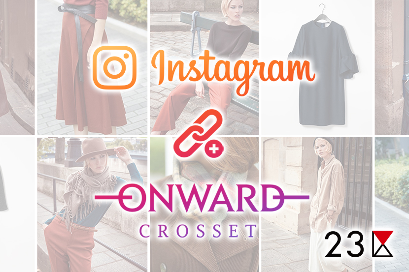 Instagram × ONWARD CROSSET - 23区